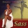 Timeless, Volume III: Sass